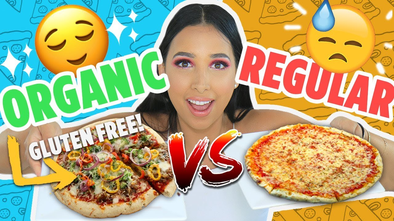 ORGANIC/GLUTEN FREE VS REGULAR FOOD 🍕| Mar