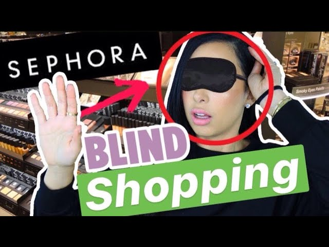 BLINDFOLDED SHOPPING AT SEPHORA CHALLENGE | Mar