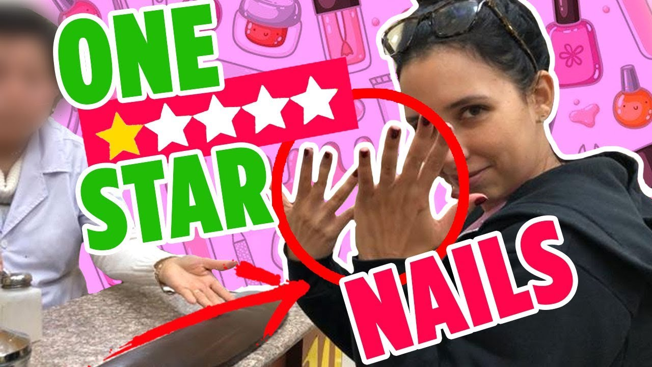 I WENT TO THE WORST REVIEWED NAIL SALON ON YELP IN MY CITY | Mar